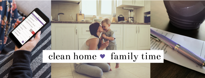 clean home -family time